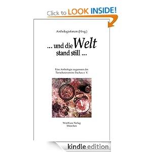 ... und die Welt stand still ... (German Edition) Mo Kast, Iris Klockmann, Heike Krause and Julia Muller