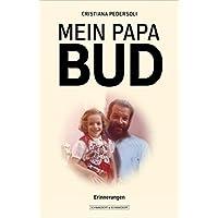 Mein Papa Bud: Erinnerungen