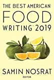 The Best American Food Writing 2019 (The Best American Series 廬)