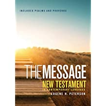 The Message New Testament With Psalms And Proverbs: The New Testament in Contemporary Language - POCKET EDITION