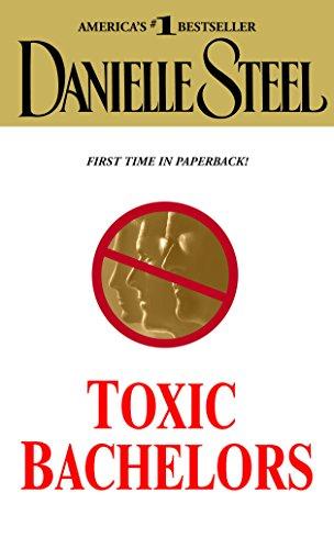 Toxic Bachelors Danielle Steel ebook