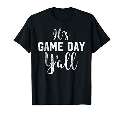 It's Game Day Y'all Football T-Shirt - Cute Football (Game Day Football T-shirt)