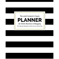 The 2016 Content and Goals Planner for Online Business and Blogging: The Ultimate Workbook to Plan Out Your Whole Year