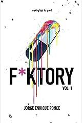 F*KTORY, Vol. 1 Paperback