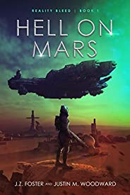 Hell on Mars (Reality Bleed Book 1)