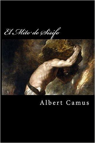 El Mito De Sisifo por Albert Camus