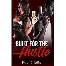 Built For The Hustle