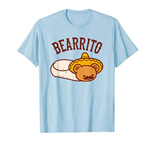 Mexican BEARRITO T-Shirt - Teddy Bear Burrito with Mustache