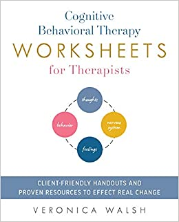 Amazon com: Cognitive Behavioral Therapy Worksheets for