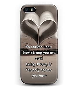 Case for iphone 6 4.7 Christian Quotes Hard Plastic Snap On Cover -- You Never Know How Strong You Are Until Being Strong Is The Only Choice You Have