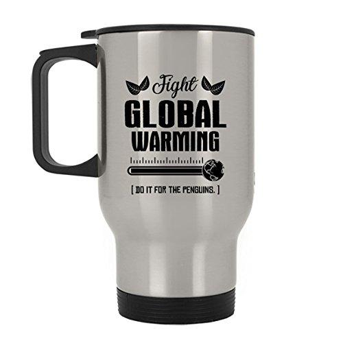 Fight Global Warming Steel Coffee Mug, Travel Mug (Silver Mug)