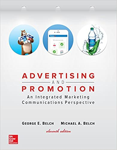 Advertising And Promotion An Integrated Marketing Communications Perspective Irwin 11th Edition Kindle By George Belch