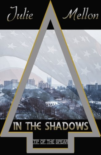In the Shadows: Tip of the Spear (Volume 1)