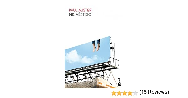 Mr. Vértigo eBook: Auster, Paul, Juan Guyatt, Maribel de: Amazon.es: Tienda Kindle