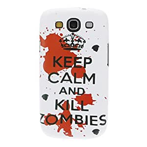 LZX KILL ZOMBIES Pattern IMD Hard Case for Samsung Galaxy S3 I9300