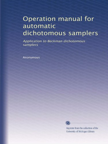 Operation manual for automatic dichotomous samplers: Application to Beckman dichotomous samplers ()