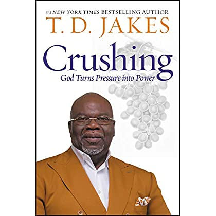 Crushing: God Turns Pressure into Power                         (Hardcover)