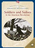 Soldiers and Sailors in the American Revolution, Dale Anderson, 0836859294