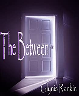 The Between by [Glynis Rankin]