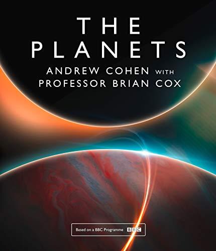 The Planets por Professor Brian Cox,Andrew Cohen