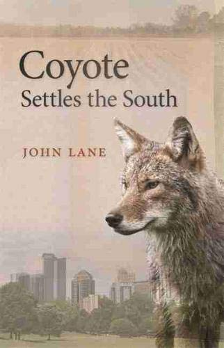 Coyote Settles the South: 4 Wormsloe Foundation Nature Book ...