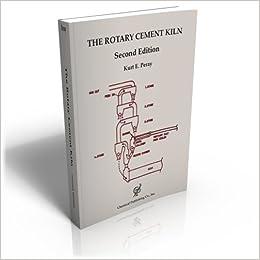 Rotary cement kiln 2nd ed kurt e peray 9780820603674 amazon rotary cement kiln 2nd ed enlarged edition fandeluxe Gallery