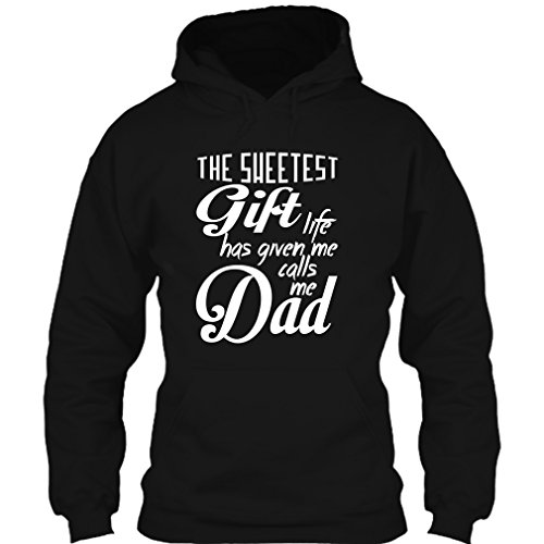 Calls Me Dad Is My Sweetest Gift T Shirt, Cool Dad Shirt, Gift For Father's Day Hoodie (L,Black)