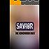 Savior (The Kingwood Duet Book 2)