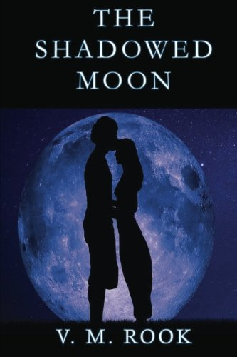 The Shadowed Moon (Volume 1) pdf epub