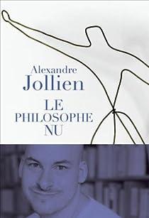 Le philosophe nu par Jollien