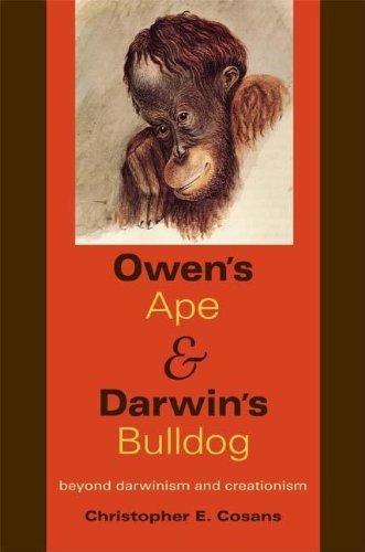 owens-ape-and-darwins-bulldog-beyond-darwinism-and-creationism-by-cosans-christopher-e-2009-02-18-pa
