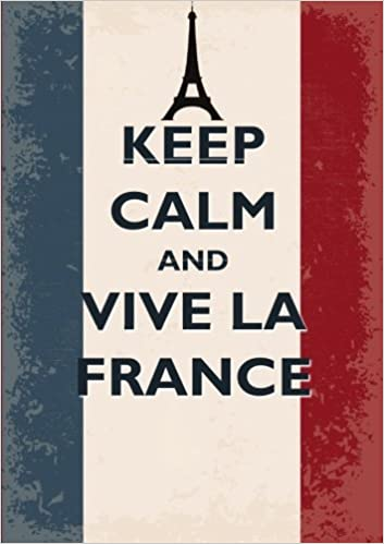 Keep Calm And Vive La France Inspirational Quote Academic Planner A5