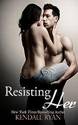 Resisting Her (English Edition)