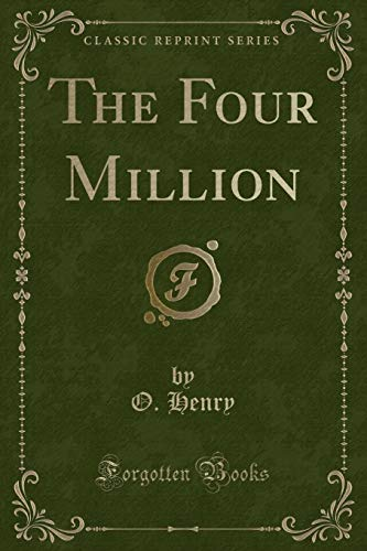 The Four Million (Classic Reprint)