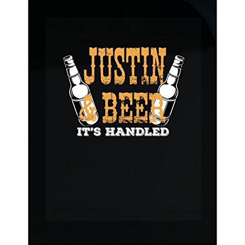 Justin Shirt Justin And Beer Its Handled Gift - (Handled Beer)
