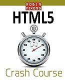 Robin Nixon's Html5 Crash Course, Robin Nixon, 0956895611