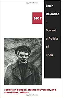 Book Lenin Reloaded: Toward a Politics of Truth(Series: SIC 7)