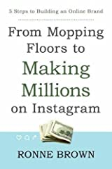 """How did an impoverished mother of four crack the code of Instagram, quit her job, build multiple online brands, and become a mega-millionaire?Once a teenaged mom, Ronessa """"Ronne"""" Brown defeated the odds by stepping over the stereotypes surrou..."""