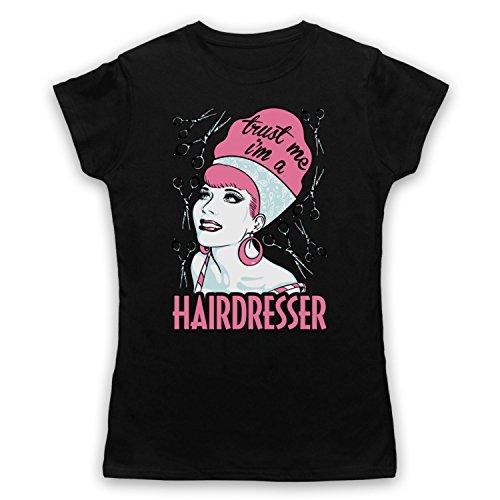 Trust Me I'm A Hair Dresser Funny Work Slogan Camiseta para Mujer Negro