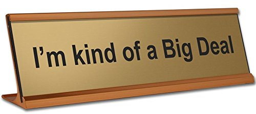 im-kind-of-a-big-deal-or-design-your-own-sign-engraved-office-desk-name-plate-gold