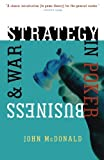 Strategy in Poker, Business & War