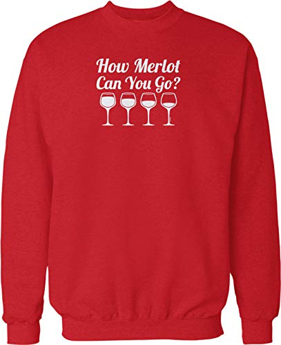 NOFO Clothing Co How Merlot Can You Go? Crew Neck Sweatshirt, S Red