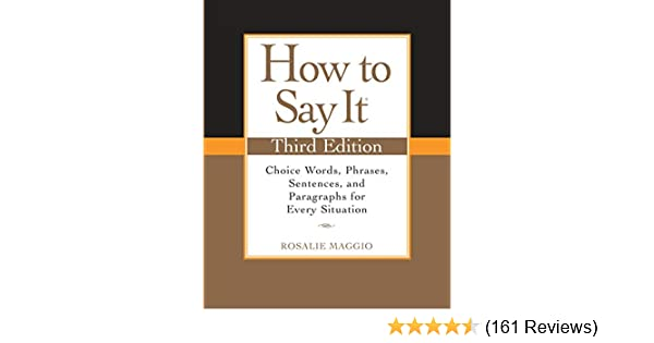 Amazoncom How To Say It Third Edition Choice Words Phrases