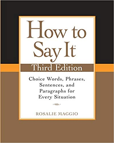 Amazon.com: How to Say It, Third Edition: Choice Words ...