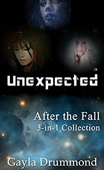 Unexpected (After the Fall Book 14) by [Drummond, Gayla]