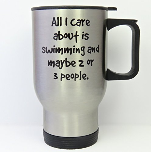 Swimmer travel mug, stainless steel mug, all I care about is swimming