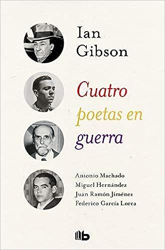 Cuatro Poetas En Guerra por Ian Gibson epub