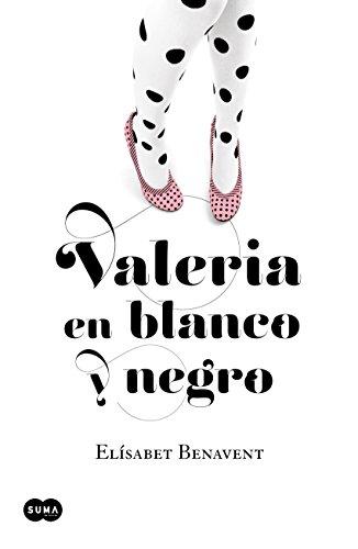 Valeria en blanco y negro (Saga Valeria 3) (Spanish Edition) by [