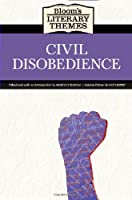 Civil Disobedience (Bloom's Literary