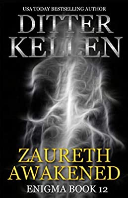 Zaureth Awakened: A Science Fiction Romantic Thriller (Enigma)